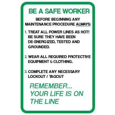 Be a Safe Worker - Remember Your Life is on the Line Safety Label