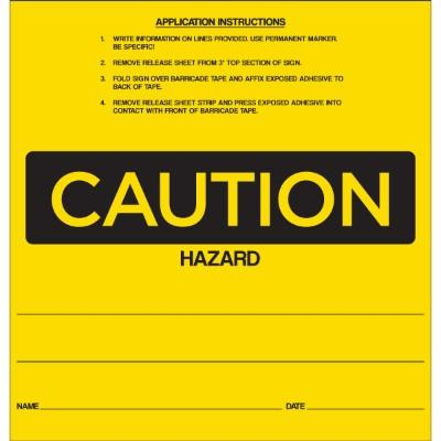 Caution - Hazard OSHA Barricade Sign