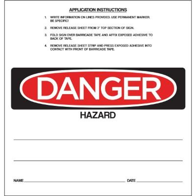 Danger - Hazard OSHA Barricade Sign