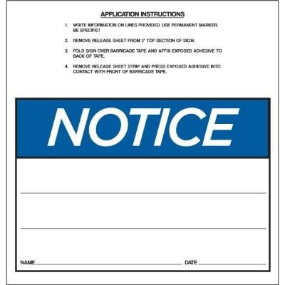 Notice - OSHA Barricade Sign