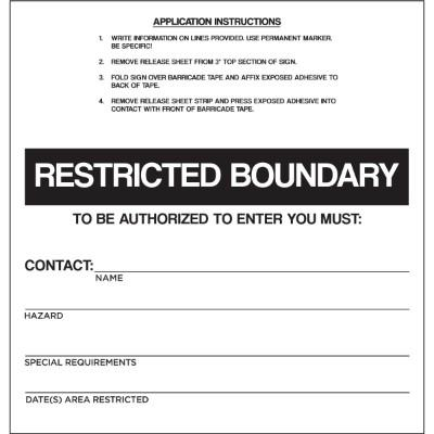 Restricted Boundary Barricade Sign