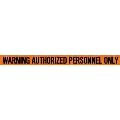 Warning - Authorized Personnel Only Barricade Tape
