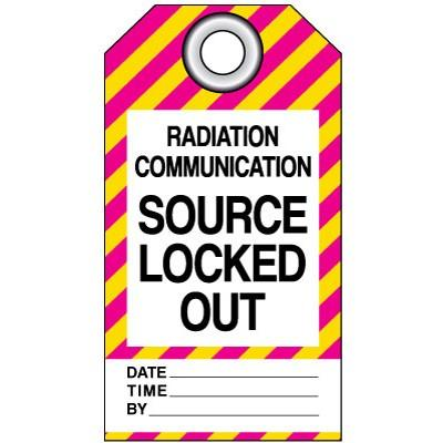 Radiation Communication - Source Locked Out Lockout Tag