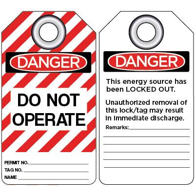 Danger - Energy Source Has Been Locked Out OSHA Lockout Tag