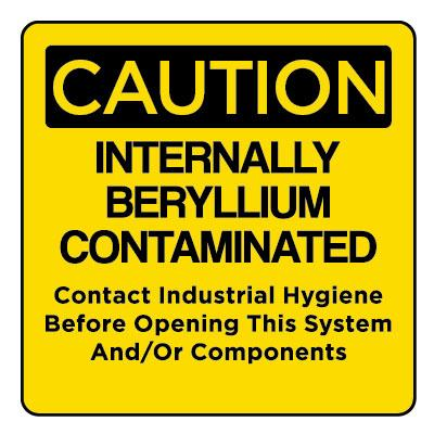 Caution - Internally Beryllium Contaminated OSHA Beryllium Label