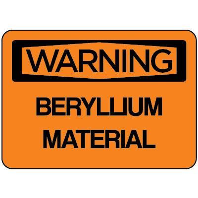 Warning - Beryllium Material OSHA Beryllium Label