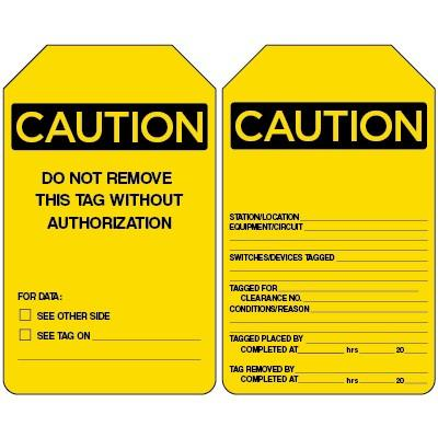 Caution - Do Not Remove This Tag Without Authorization OSHA Lockout Tag