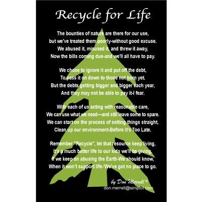 "Poem - ""Recycle for Life"""