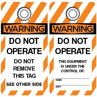 Warning - Do Not Operate OSHA Lockout Tag