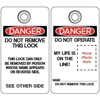 Danger - Do Not Remove (Photo Tag) OSHA Lockout Tag