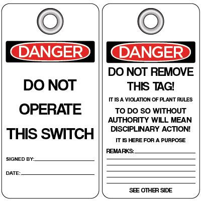 Danger - Do Not Operate This Switch OSHA Lockout Tag