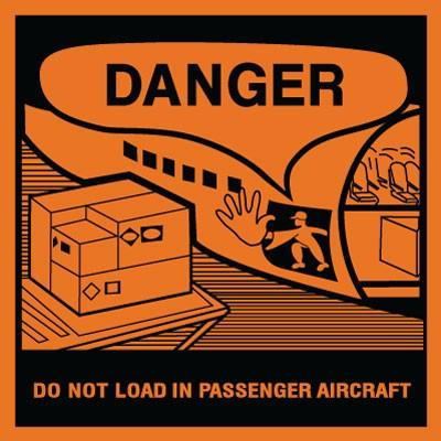 Danger - Do Not Load in Passenger Aircraft Shipping Label