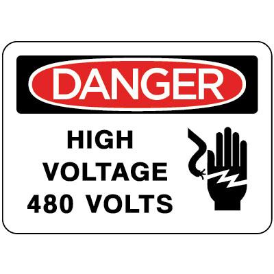 Danger High Voltage 480 Volts Osha Electrical Label