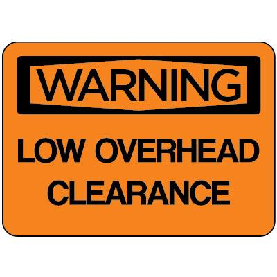 Warning - Low Overhead Clearance OSHA Vehicle Label