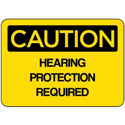 Caution - Hearing Protection Required OSHA PPE Sign