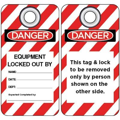 Danger - Equipment Locked out By: OSHA Lockout Tag