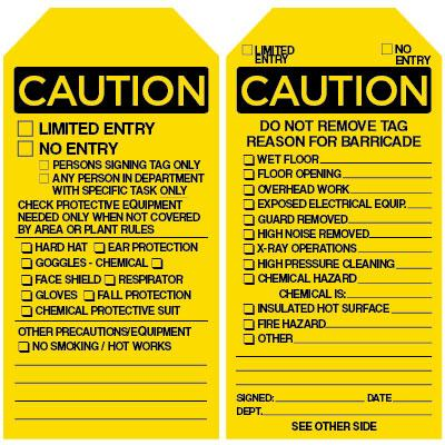 Caution - Do Not Remove Tag Reason for Barricade - Barricade Tag