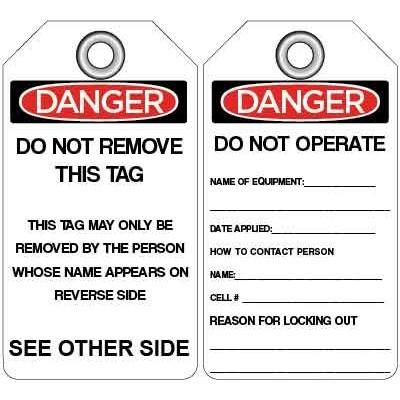 Danger - Do Not Operate, Name of Equipment: OSHA Lockout Tag