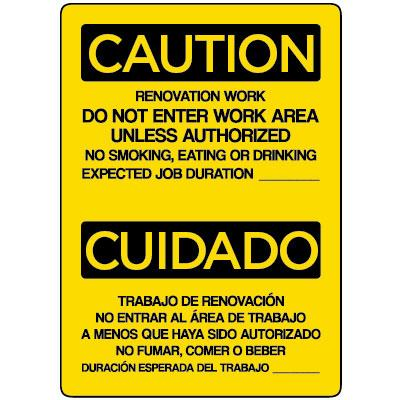 Caution/Cuidado - Renovation Work, Do Not Enter Work Area OSHA HazMat Sign