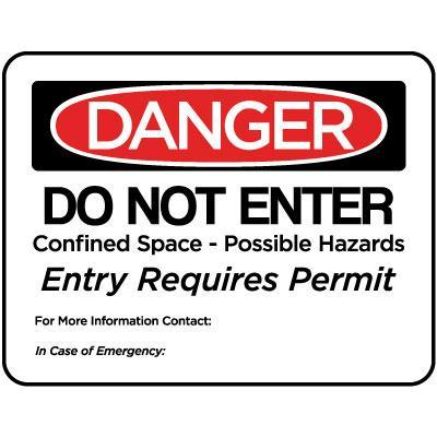 Danger - Do Not Enter Confined Space - Possible Hazards OSHA
