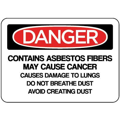 Danger - Contains Asbestos Fibers May Cause Cancer OSHA Asbestos Label