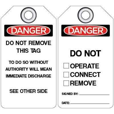 Danger - Do Not Operate, Connect, Remove, OSHA Lockout Tag