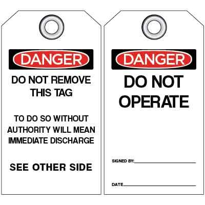 Danger - Do Not Operate, Do Not Remove OSHA Lockout Tag