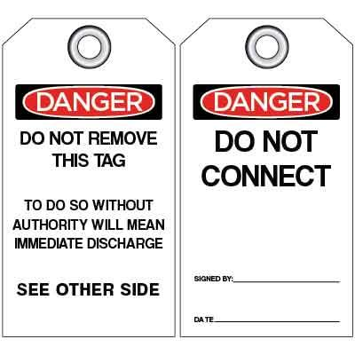 Danger - Do Not Connect OSHA Lockout Tag
