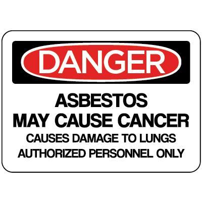 Danger - Asbestos May Cause Cancer OSHA HazMat Sign