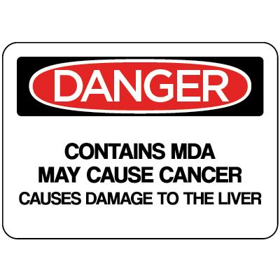 Danger - Contains MDA May Cause Cancer OSHA MDA Label