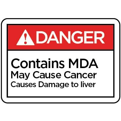 Danger - Contains MDA May Cause Cancer ANSI MDA Label