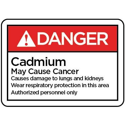 Danger - Cadmium May Cause Cancer ANSI HazMat Sign