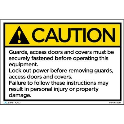 Caution - Guards, Access Doors, and Covers Must Be Fastened ANSI Protection Label