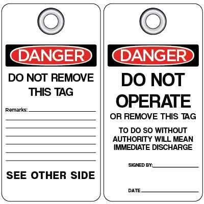 Danger - Do Not Operate or Remove This Tag OSHA Lockout Tag