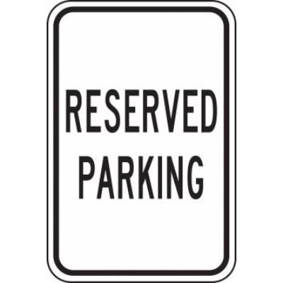 Reserved Parking - Facility Traffic Sign