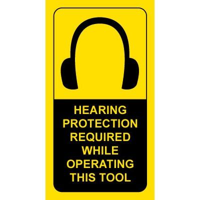 Hearing Protection Required While Operating this Tool PPE Label