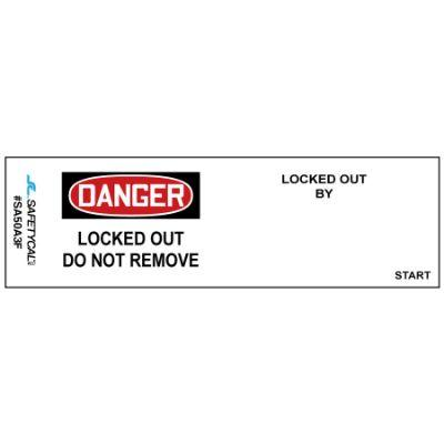 Danger - Locked Out Do Not Remove, Locked Out By OSHA Lockwrap