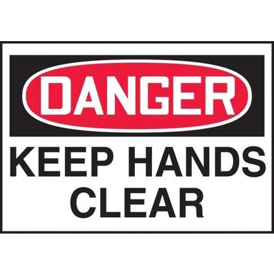 Danger - Keep Hands Clear OSHA Protection Label