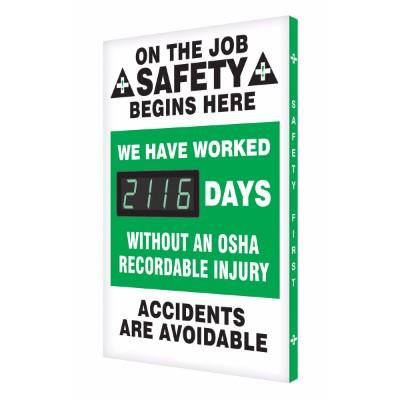 On the Job Safety Begins Here - We Have Worked _ Days Without OSHA Recordable Injury - Safety Scoreboard