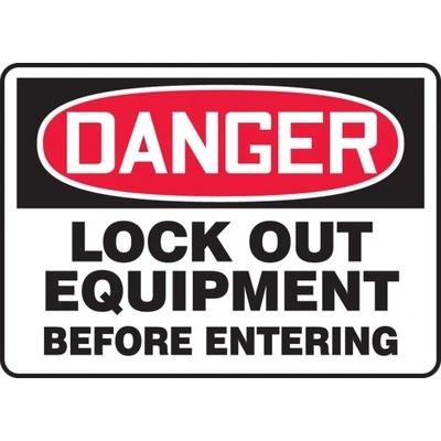 Danger - Lockout Out Equipment Before Entering OSHA Lockout Sign