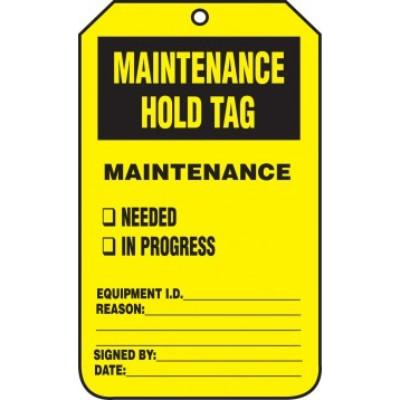Maintenance Hold Tag