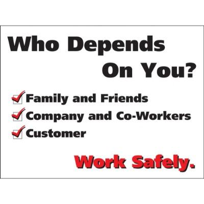 Who Depends on You? - Safety Poster