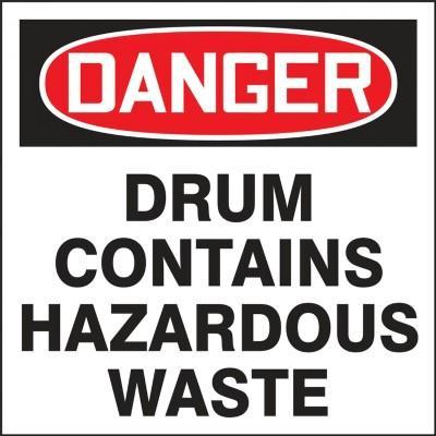 Danger - Drum Contains Hazardous Waste OSHA Hazardous Waste Label