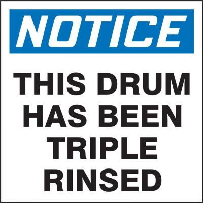 Notice - This Drum Has Been Triple Rinsed OSHA Hazardous Waste Label