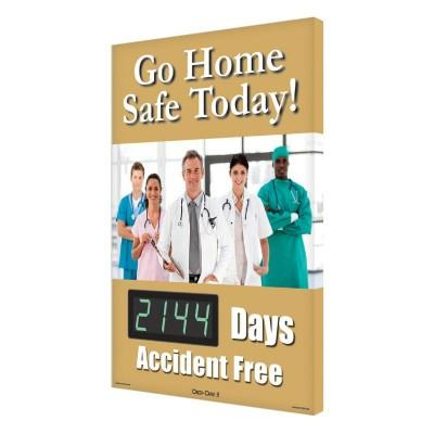 Go Home Safe Today! _ Days Accident Free Safety Scoreboard