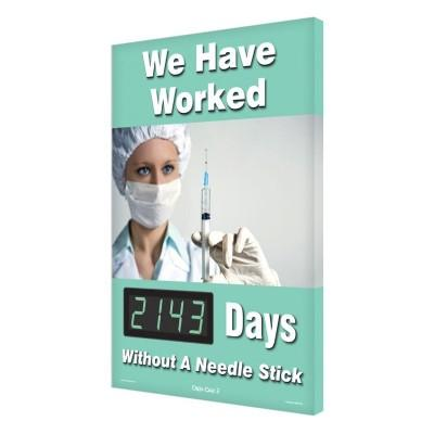 We Have Worked _ Days Without a Needle Stick Safety Scoreboard