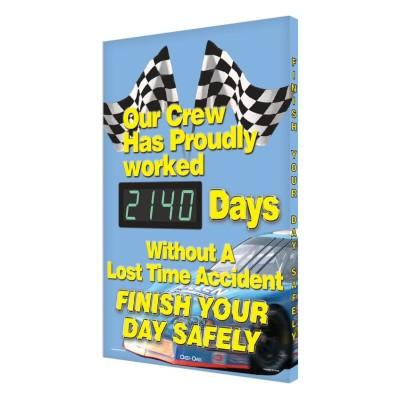 Our Crew Has Proudly Worked _ Days Without a Lost Time Accident Safety Scoreboard
