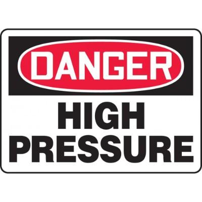 Danger - High Pressure OSHA HazMat Sign