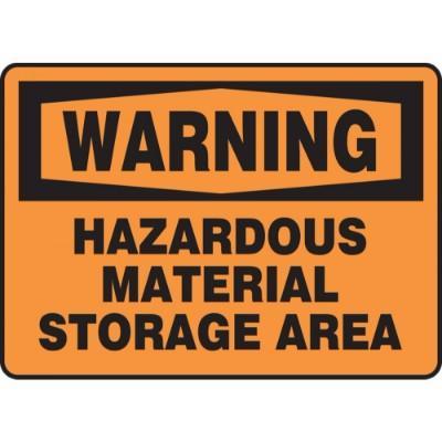 Warning - Hazardous Material Storage Area OSHA HazMat Sign