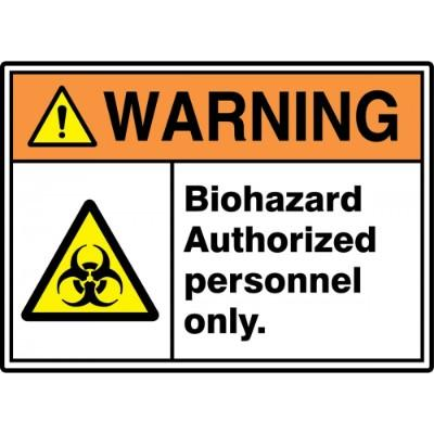 Warning - Biohazard Authorized Personnel Only ANSI HazMat Sign